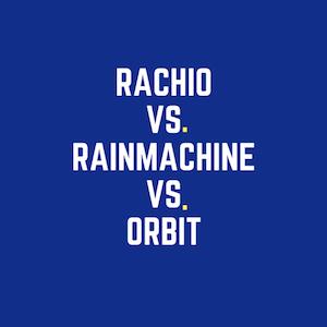 Best Wifi Sprinklers: Skydrop vs Rachio vs RainMachine vs Orbit vs Hunter