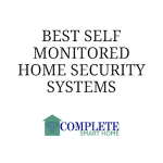 Best Self Monitored Home Security Systems: SimpliSafe vs iSmartAlarm vs Home8 Oplink vs Scout vs Canary