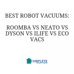 Best Robot Vacuums for Clean Smart Homes: Roomba vs Neato vs Dyson vs iLife vs Eco Vacs